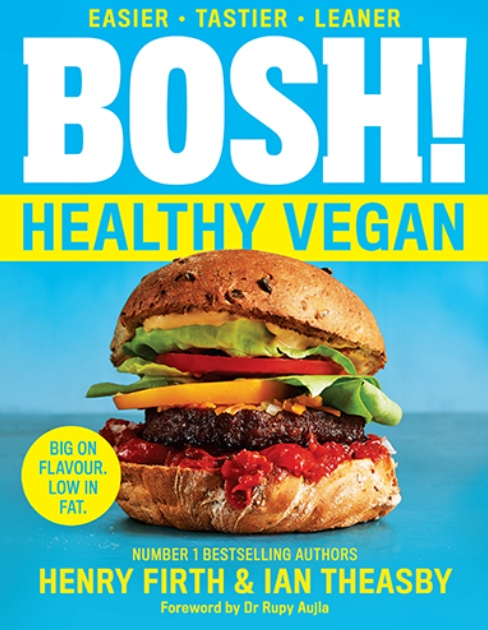BOSH! healthy vegan cookbook